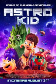 Astro Kid (2019) Dublado / Dual Áudio BluRay 720p 1080p MKV