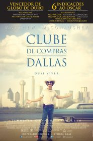 Clube de Compras Dallas (2013) Google Drive & Torrent Dublado / Dual Áudio 720p 1080p MP4